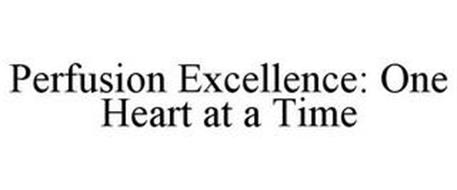 PERFUSION EXCELLENCE: ONE HEART AT A TIME