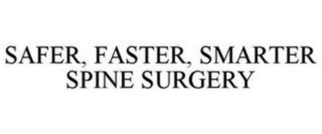 SAFER, FASTER, SMARTER SPINE SURGERY