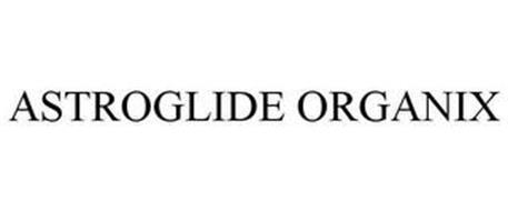 ASTROGLIDE ORGANIX