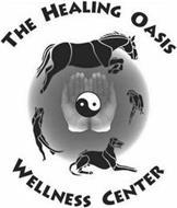 THE HEALING OASIS WELLNESS CENTER