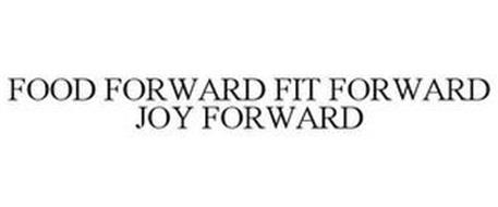FOOD FORWARD FIT FORWARD JOY FORWARD