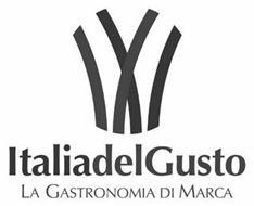 ITALIADELGUSTO LA GASTRONOMIA DI MARCA