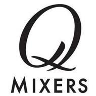 Q MIXERS
