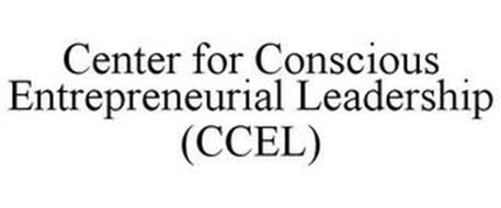 CENTER FOR CONSCIOUS ENTREPRENEURIAL LEADERSHIP (CCEL)