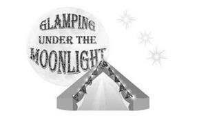 GLAMPING UNDER THE MOONLIGHT