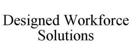 DESIGNED WORKFORCE SOLUTIONS