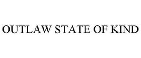 OUTLAW STATE OF KIND