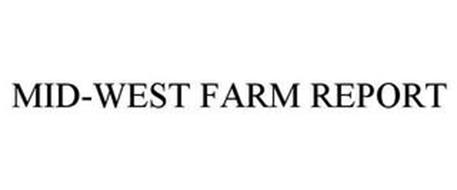 MID-WEST FARM REPORT