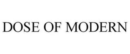 DOSE OF MODERN