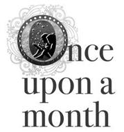 ONCE UPON A MONTH