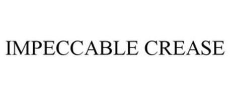 IMPECCABLE CREASE