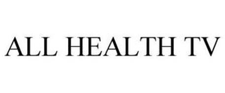 ALL HEALTH TV