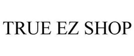 TRUE EZ SHOP