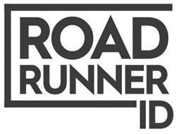 ROAD RUNNER ID