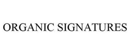 ORGANIC SIGNATURES