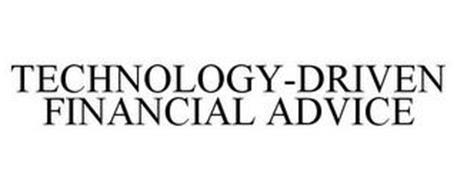 TECHNOLOGY-DRIVEN FINANCIAL ADVICE