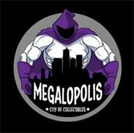 MEGALOPOLIS · CITY OF COLLECTIBLES ·
