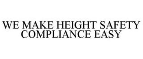 WE MAKE HEIGHT SAFETY COMPLIANCE EASY