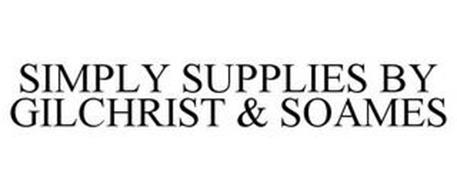 SIMPLY SUPPLIES BY GILCHRIST & SOAMES