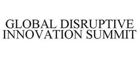 GLOBAL DISRUPTIVE INNOVATION SUMMIT