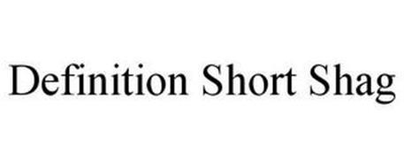 DEFINITION SHORT SHAG