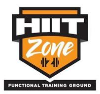 HIIT ZONE FUNCTIONAL TRAINING GROUP