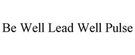 BE WELL LEAD WELL PULSE