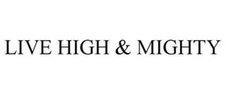 LIVE HIGH & MIGHTY