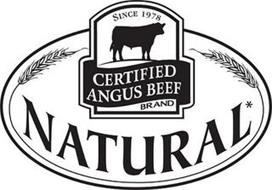 CERTIFIED ANGUS BEEF BRAND SINCE 1978 NATURAL