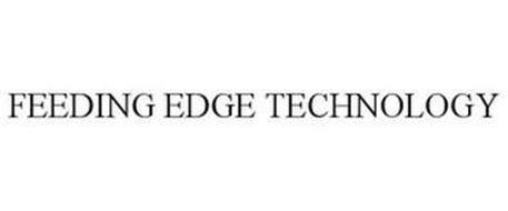 FEEDING EDGE TECHNOLOGY
