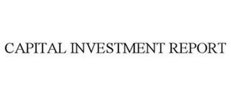 CAPITAL INVESTMENT REPORT