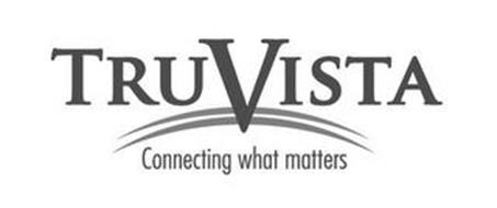 TRUVISTA CONNECTING WHAT MATTERS