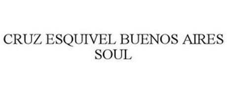 CRUZ ESQUIVEL BUENOS AIRES SOUL