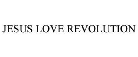 JESUS LOVE REVOLUTION