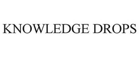 KNOWLEDGE DROPS