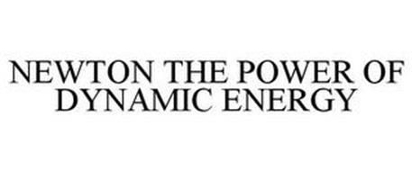 NEWTON THE POWER OF DYNAMIC ENERGY