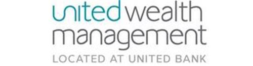 UNITED WEALTH MANAGEMENT LOCATED AT UNITED BANK