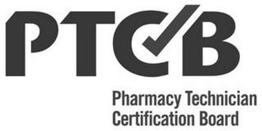 PTCB PHARMACY TECHNICIAN CERTIFICATION BOARD