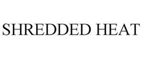 SHREDDED HEAT