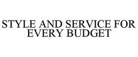 STYLE AND SERVICE FOR EVERY BUDGET
