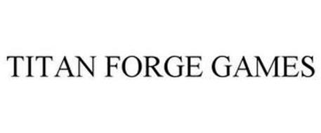 TITAN FORGE GAMES