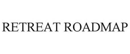 RETREAT ROADMAP
