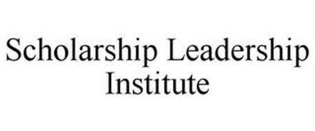SCHOLARSHIP LEADERSHIP INSTITUTE
