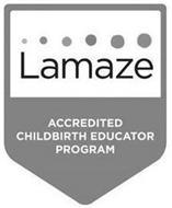 LAMAZE ACCREDITED CHILDBIRTH EDUCATOR PROGRAM
