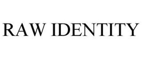 RAW IDENTITY