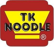 TK NOODLE