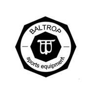 BT BALTROP SPORTS EQUIPMENT