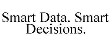 SMART DATA. SMART DECISIONS.