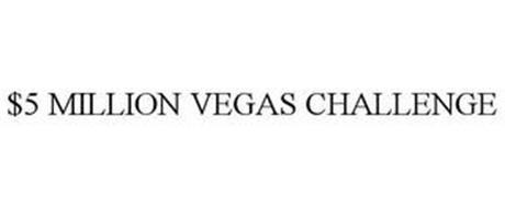 $5 MILLION VEGAS CHALLENGE