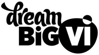 DREAM BIG VI